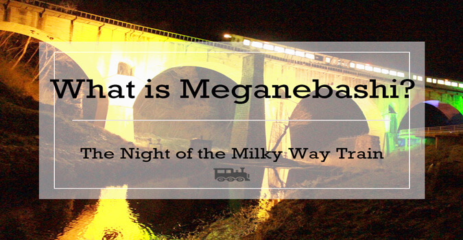 What is Meganebashi? This view is reminiscent of The Night of the Milky Way Train